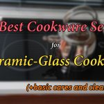 The 3 Best Cookware Sets for Ceramic-Glass Cooktops