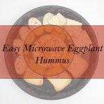 Easy Microwave Eggplant Hummus