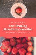 Post Training Strawberry Smoothie