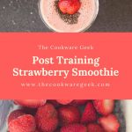 Post Training Strawberry Smoothie