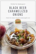Black Beer Caramelized Onions