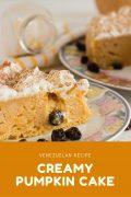 Creamy Pumpkin Cake (Venezuelan recipe)