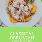 Classical Peruvian Ceviche