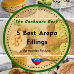 The 5 Best Arepa Fillings