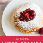 Good Morning Mixed Berries Pancakes