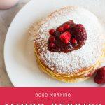 Good Morning Mixed Berries Pancakes