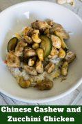 Chinese Cashew and Zucchini Chicken